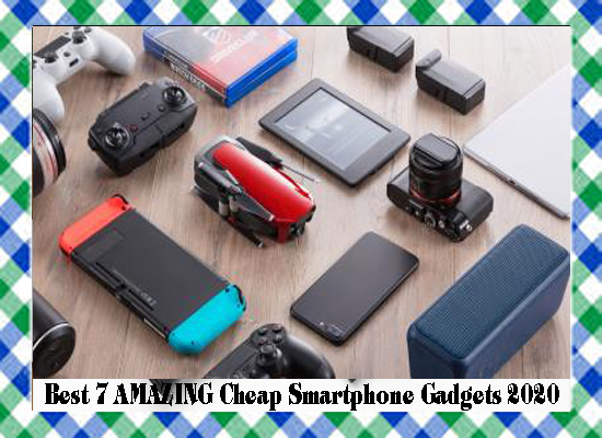 Best 7 AMAZING Cheap Smartphone Gadgets 2020