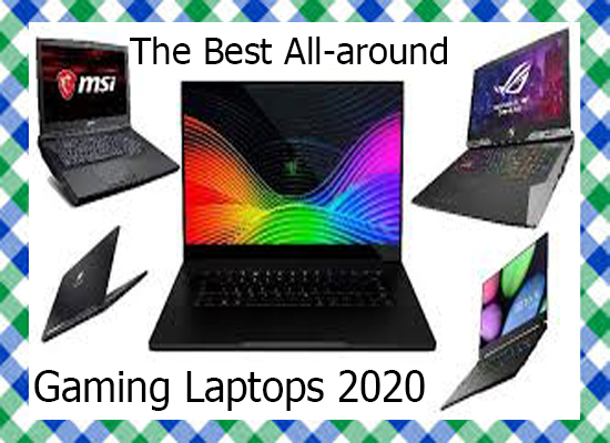 The Best All-around Gaming Laptops 2020