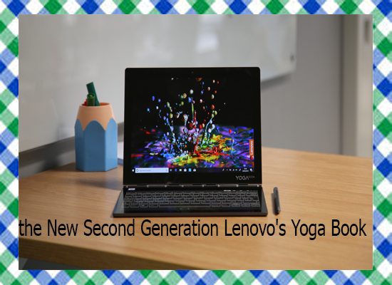 The New Second Generation Lenovo's Yoga Book