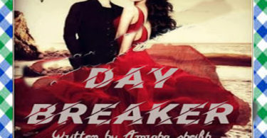 Day Breaker Urdu Novel By Amrah Sheikh