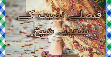Faisley Naseeb Ke Urdu Novel By Sadia Sheikh