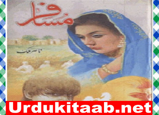 Musafir Urdu Novel By Nasir Malik download