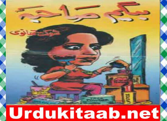 Begum Sahiba Urdu Book by Shokat Thanvi Download