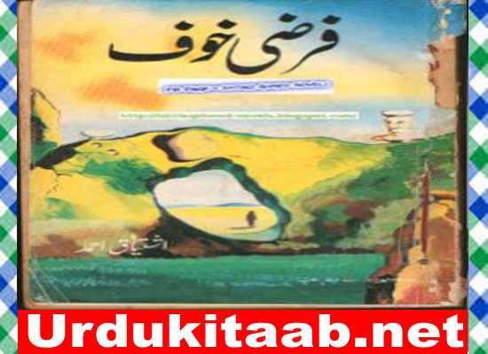 Faarzi Khauf Urdu Novel by Ishtiaq Ahmed Download
