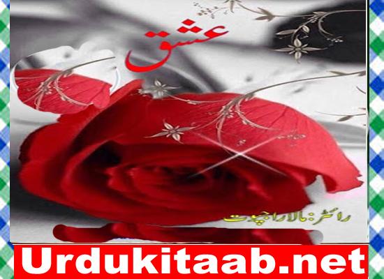 Ishq Urdu Novel By Mala Rajpoot Episode 9 Download