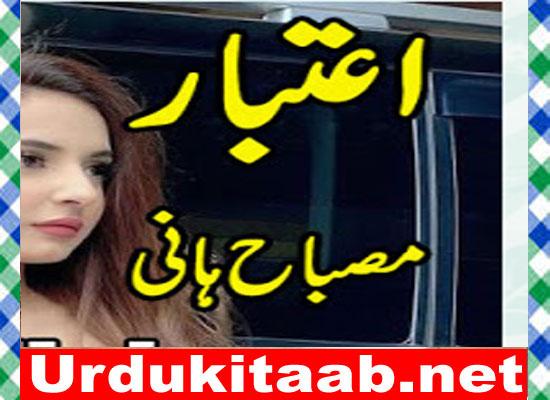 Aitabr Urdu Novel By Misbah Hani Download