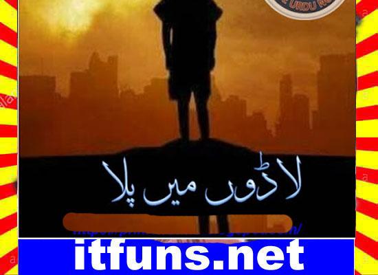 Ladoon Mein Pala Urdu Novel By Misbah Episode 6 Download