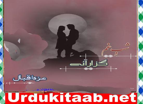 Shab E Gham Guzar Aye Urdu Novel By Ezza Iqbal Episode 7 Download