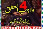 Wajib Ul Ishq Urdu Novel By Pari Vash Khan Episode 4 Download