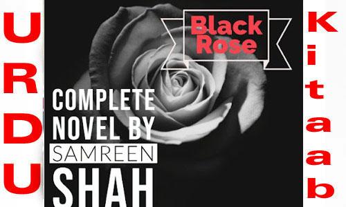 Black Rose By Samreen Shah Complete Novel