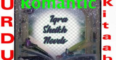 Iqra sheikh Romantic Novels List Download