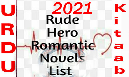 Rude Hero Romantic Urdu Novel List 2021