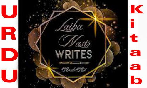 Laiba Nasir Romantic Urdu Novel List