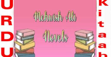 Mehwish Ali Complete Romantic Novels List