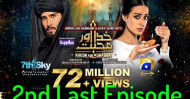 Khuda Aur Mohabbat Season 3 2nd Last Episode