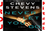 Never Let You Go by Chevy Stevens English Novel